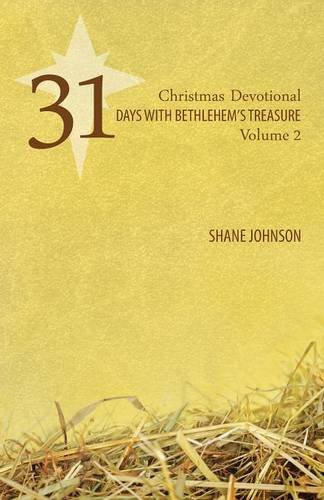 31 DAYS W/BETHLEHEMS TREAS (Christmas Devotional, Band 2) (Gospel Folio Press)