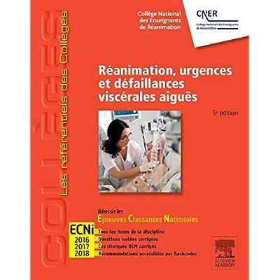 Réanimation, urgences et défaillances viscérales aiguës: Réussir les ECNi