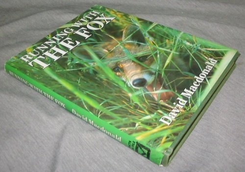 Running with the Fox by David Macdonald (1987) Hardcover