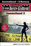 Jerry Cotton Sammelband 3 - Krimi-Serie: 5 Romane in einem Band (Jerry Cotton Sammelbände)