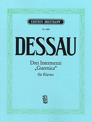 Drei Intermezzi Und Guernica Piano par Paul Dessau