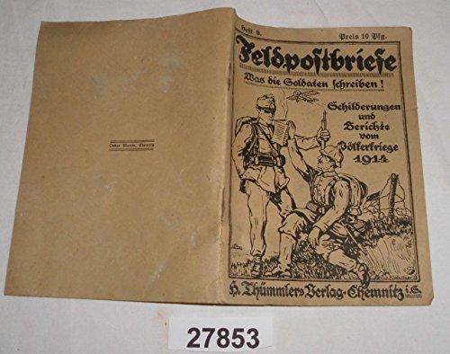 Bestell.Nr. 927853 Deutsche Feldpostbriefe Heft 9 - Schilderungen und Berichte vom Völkerkrieg 1914