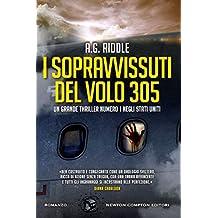 I sopravvissuti del volo 305 (eNewton Narrativa)