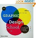 Graphic Design School: A Foundation C...