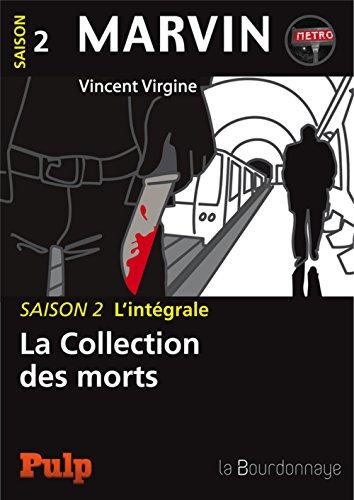 Marvin - Saison 2 L'intégrale: La Collection des morts