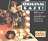 Original Cast! 100 Years of the American Musical Theater - The Fifties: Part One by Ethel Merman, Boris Karloff, Pearl Bailey (0100-01-01j