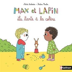 """Afficher """"Max et lapin La tarte à la colère"""""""