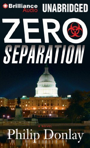 Zero Separation: A Novel (Donovan Nash) by Philip Donlay (2013-03-05)