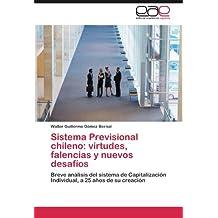 Sistema Previsional chileno: virtudes, falencias y nuevos desafíos