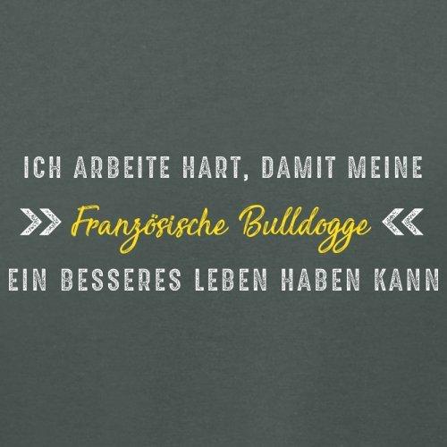 Ich arbeite hart, damit meine Französische Bulldogge ein besseres Leben haben kann - Damen T-Shirt - 14 Farben Dunkelgrau