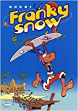 Franky Snow, Tome 9 - Surf paradise club
