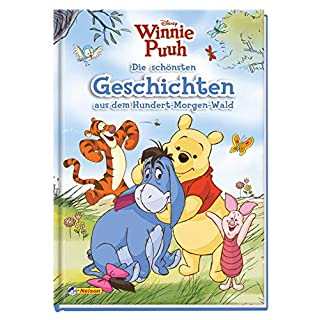Disney Winnie Puuh: Die schönsten Geschichten aus dem Hundert-Morgen-Wald