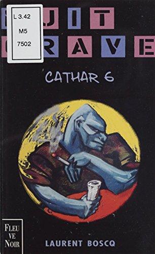 Cathar 6