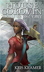 House Corovin (The Wind Riders Chronicles Book 4)