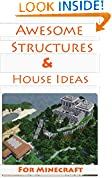 #10: Minecraft House Ideas & Awesome Structures (Resource Lists, Step-By-Step Blueprints, Descriptions & Pictures)