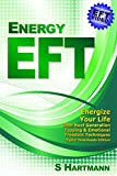 Energy EFT: Next Generation Tapping & Emotional Freedom Techniques