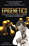 Epigenetics: The Death of the Genetic...