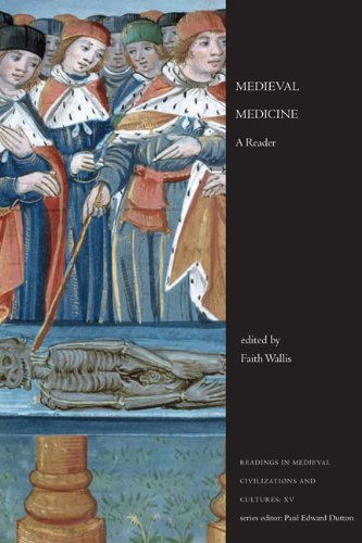 Medieval Medicine: A Reader (Readings in Medieval Civilizations and Cultures)