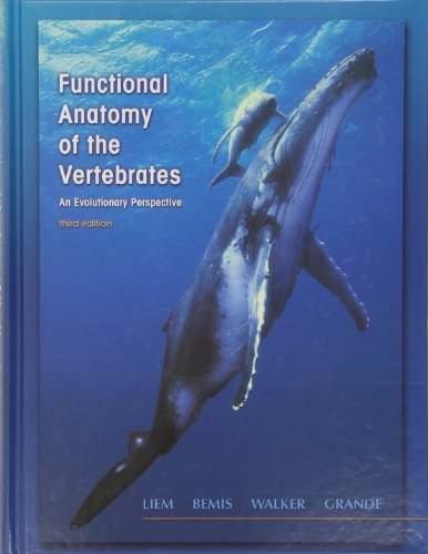 Functional Anatomy of the Vertebrates: An Evolutionary Perspective por Karel F. Liem