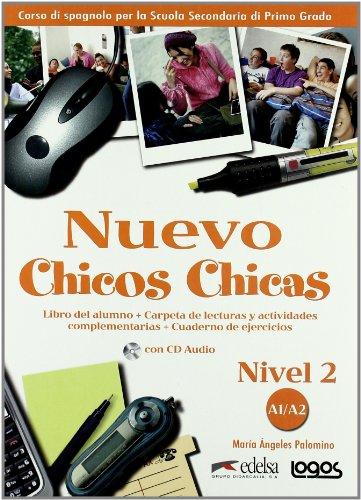 Nuevo chicos chicas. Nivel 2. Libro del alumno-Ejercicios. Per la Scuola media. Ediz. illustrata. Con CD Audio