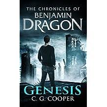 Benjamin Dragon - Genesis (The Chronicles of Benjamin Dragon Book 3)