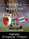 Geschenkideen Highlights: FC Augsburg gegen FC Bayern München