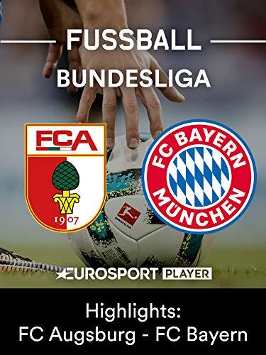 Highlights: FC Augsburg gegen FC Bayern München