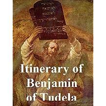 THE ITINERARY OF BENJAMIN OF TUDELA (ILLUSTRATED) (English Edition)