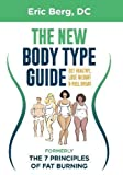 The New Body Type Guide: Get Healthy, Lose Weight and Feel Great