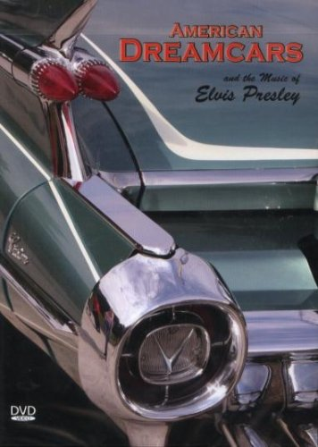 American Dreamcars and the Music of Elvis Presley