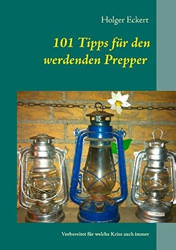 101-tipps-fur-den-werdenden-prepper-vorbereitet-fur-welche-krise-auch-immer