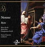 Boito : Nerone. Picchi, Petri, Capuano.