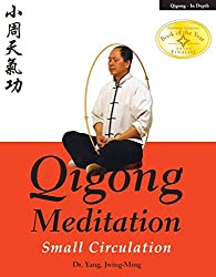 [Qigong Meditation: Small Circulation] (By: Jwing-Ming Yang) [published: April, 2006]