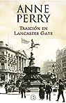 Traición en Lancaster Gate (Inspector Thomas Pitt #31) par Perry