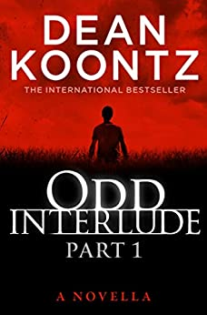Odd Interlude Part One by [Koontz, Dean]