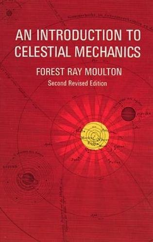 An Introduction to Celestial Mechanics (Dover Books on Astronomy) por F.R. Moulton