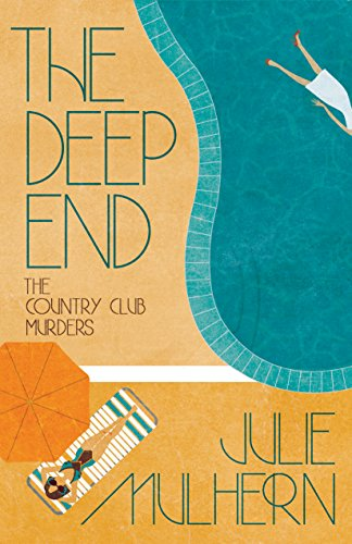 The Deep End (The Country Club Murders Book 1) (English Edition)