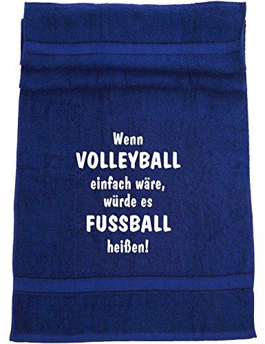 ShirtShop-Saar Wenn Volleyball einfach wäre, würde es Fußball heißen; Badetuch Sport, dunkelblau