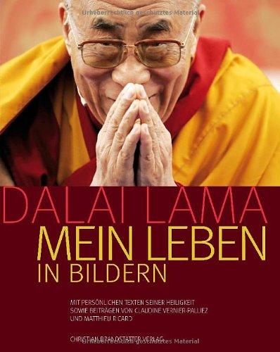 Dalai Lama: Mein Leben in Bildern