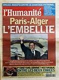 HUMANITE (L') [No 17365] du 14/06/2000 - UNEDIC / MANIFS CONTRE LE CHANTAGE PATRONAL - PARIS-ALGER / L'EMBELLIE - ACCUEIL RESERVE A ABDELAZIZ BOUTEFLIKA A PARIS - PYONGGYANG / SOMMET HISTORIQUE ENTRE LES DEUX COREES