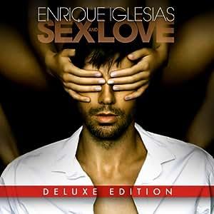 Sex and Love - Edition deluxe inclus 4 titres bonus et un livret en poster