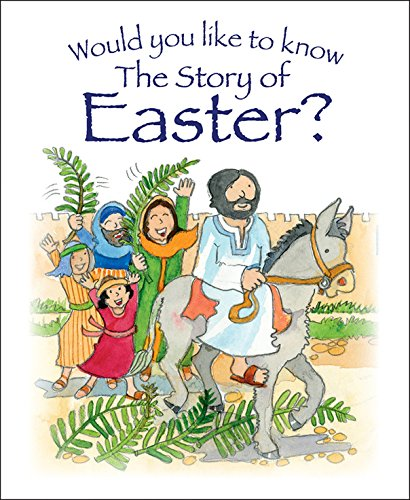 Tim Dowley - Would You Like to Know the Story of Easter? (Would You Like to Know?)