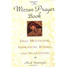 The Wiccan Prayer Book