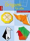 Origami für alle: Origami-Modelle, die wirklich jeder nacharbeiten kann.