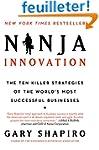 Ninja Innovation: The Ten Killer Stra...