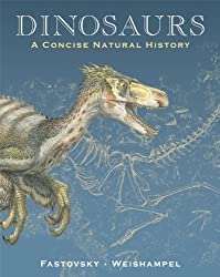 Dinosaurs: A Concise Natural History by David E. Fastovsky (2009-01-12)