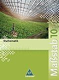 Maßstab - Mathematik für Realschulen in Nordrhein-Westfalen, Bremen, Hamburg und Schleswig-Holstein - Ausgabe 2005: Schülerband 10 - Max Schröder
