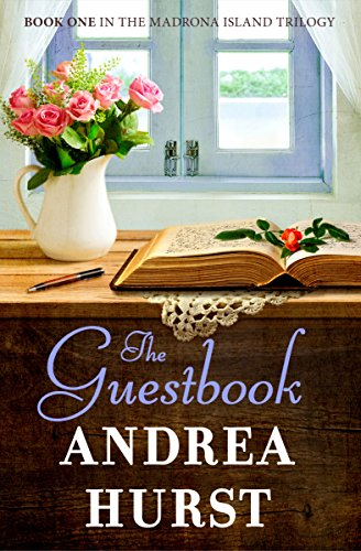 The Guestbook (Madrona Island Series 1) by Andrea Hurst