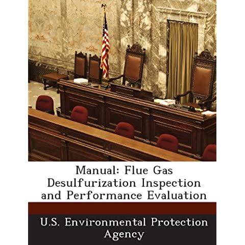 Manual: Flue Gas Desulfurization Inspection and Performance Evaluation