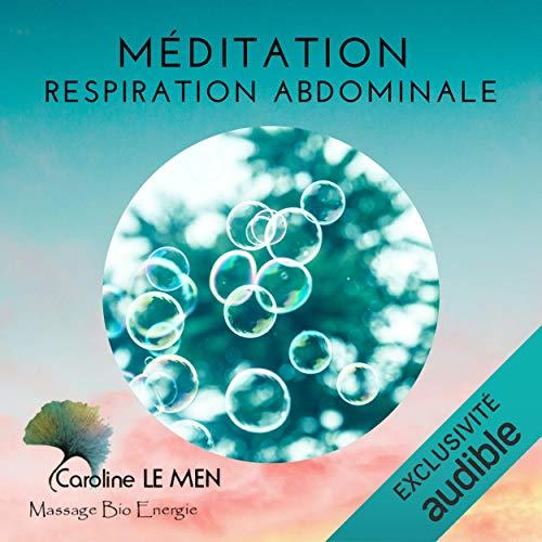 Couverture du livre Méditation Respiration Abdominale